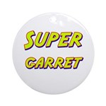 Super garret Ornament (Round)