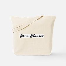 Mrs. Hauser Tote Bag