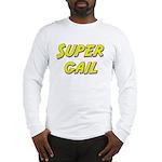 Super gail Long Sleeve T-Shirt