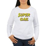 Super gail Women's Long Sleeve T-Shirt