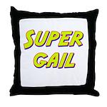 Super gail Throw Pillow