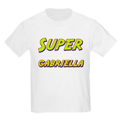 Super gabriella T-Shirt