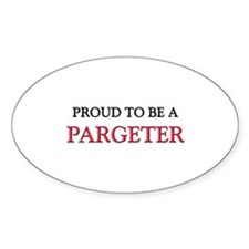 Proud to be a Pargeter Oval Sticker