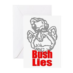 Bush Lies Greeting Cards (Pk of 10)