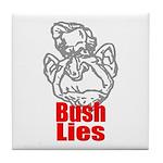 Bush Lies Tile Coaster