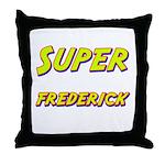 Super frederick Throw Pillow