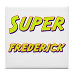 Super frederick Tile Coaster