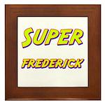 Super frederick Framed Tile
