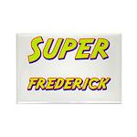 Super frederick Rectangle Magnet