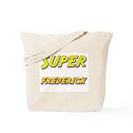 Super frederick Tote Bag