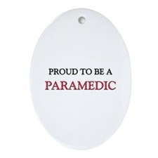 Proud to be a Paramedic Oval Ornament