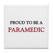 Proud to be a Paramedic Tile Coaster