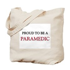 Proud to be a Paramedic Tote Bag