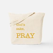 THINKING MUSLIM bag: for God's sake, PRAY ....