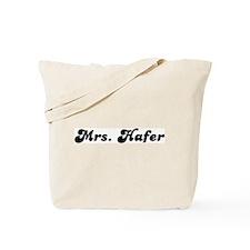 Mrs. Hafer Tote Bag