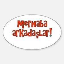 Hello Friends Turkish Oval Decal