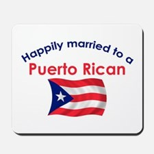 Happ Married Puerto Rican 2 Mousepad