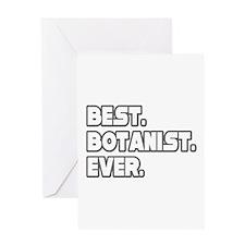 """Best. Botanist. Ever."" Greeting Card"