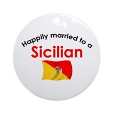 Happily Married Sicilian 2 Ornament (Round)