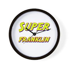 Super franklin Wall Clock