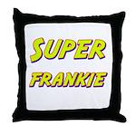 Super frankie Throw Pillow