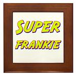 Super frankie Framed Tile