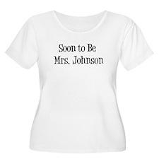 Soon to Be Mrs. Johnson T-Shirt