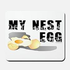 My Nest Egg Mousepad