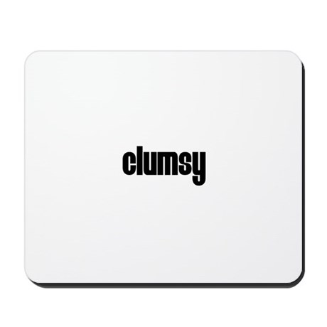 Clumsy Mousepad