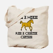 Ride a Charter Captain Tote Bag
