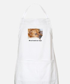 WE ALL NEED OUR NAPS BBQ Apron