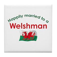Happily Married Welshman Tile Coaster