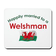 Happily Married Welshman Mousepad