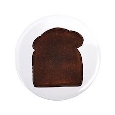 """Burnt Toast 3.5"""" Button"""