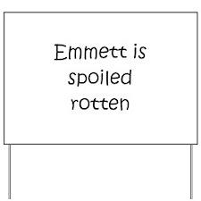 Emmett Yard Sign