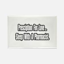 """Sleep With a Pharmacist"" Rectangle Magnet"