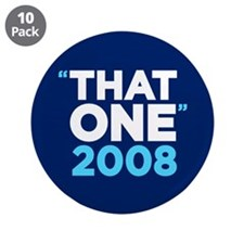 """That One"" Obama 3.5"" Button (10 pa"