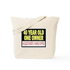 40 Year Old Tote Bag
