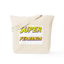Super fernanda Tote Bag