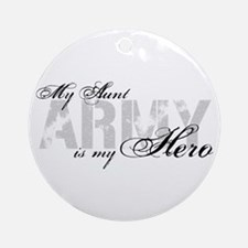Aunt is my Hero ARMY Ornament (Round)