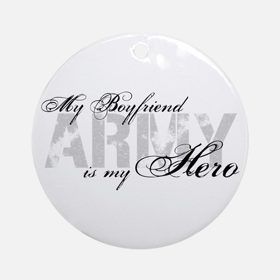 Boyfriend is my Hero ARMY Ornament (Round)
