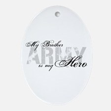 Brother is my Hero ARMY Oval Ornament
