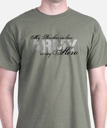 Brother-in-law is my Hero ARMY T-Shirt