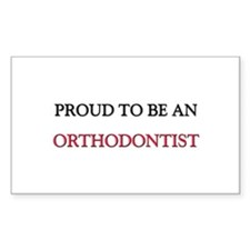 Proud To Be A ORTHODONTIST Rectangle Decal