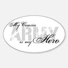 Cousin is my Hero ARMY Oval Decal