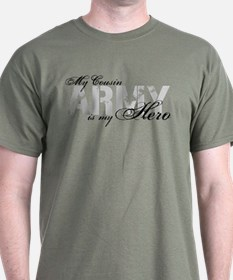 Cousin is my Hero ARMY T-Shirt