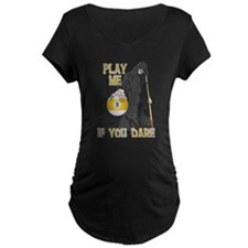 Play me if you dare 9 ball T-Shirt