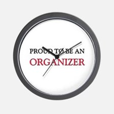 Proud To Be A ORGANIZER Wall Clock