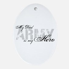 Dad is my Hero ARMY Oval Ornament