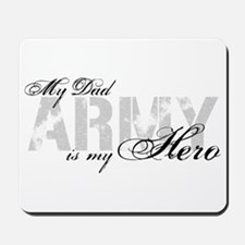 Dad is my Hero ARMY Mousepad